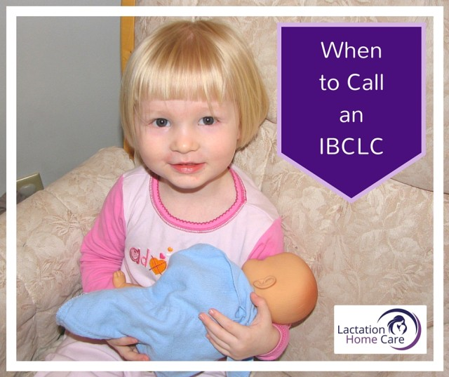 When to call an IBCLC