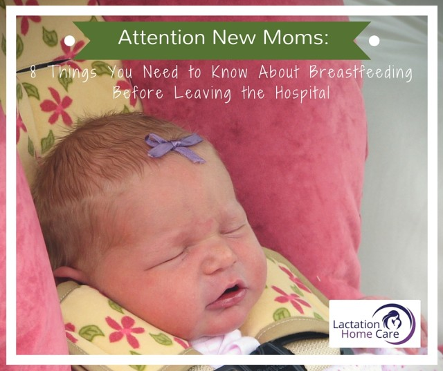 ATTENTION NEW MOMS_ 8 things you need to know about breastfeeding before going home from the hospital